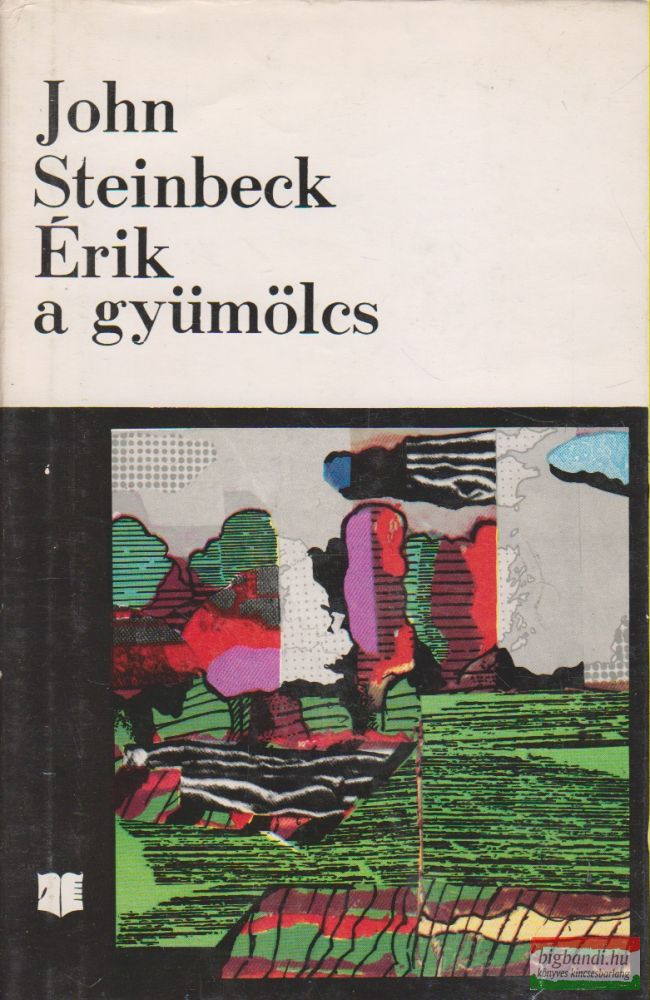 John Steinbeck - Érik a gyümölcs