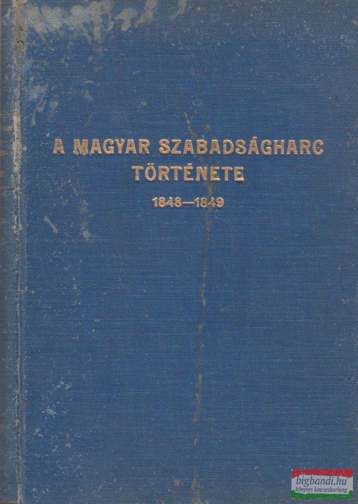 A magyar szabadságharc története 1848-1849
