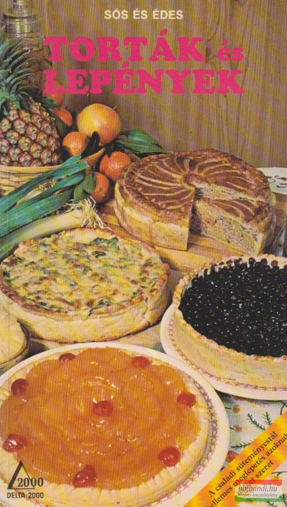 Torták és lepények - Sós és édes