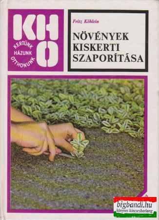Növények kiskerti szaporítása
