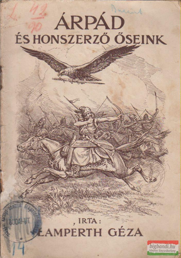 Árpád és honszerző őseink
