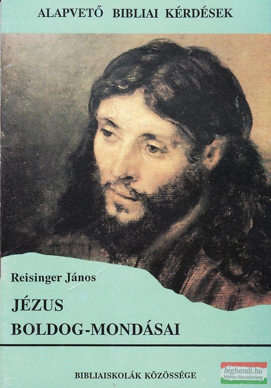 Jézus boldog-mondásai