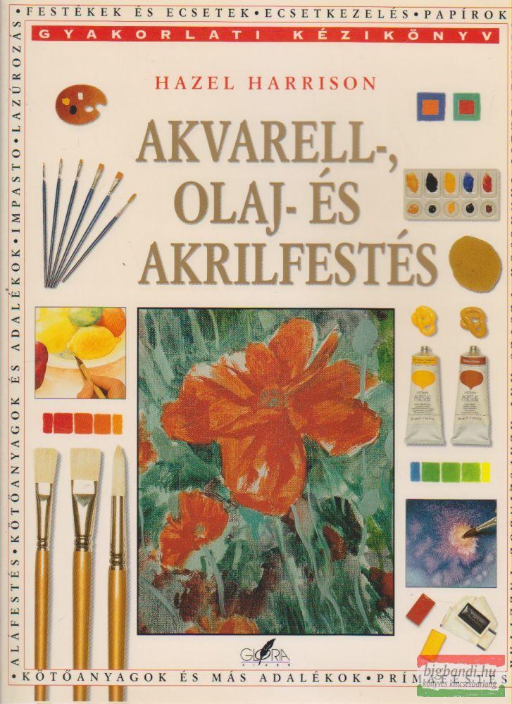 Akvarell-, olaj- és akrilfestés