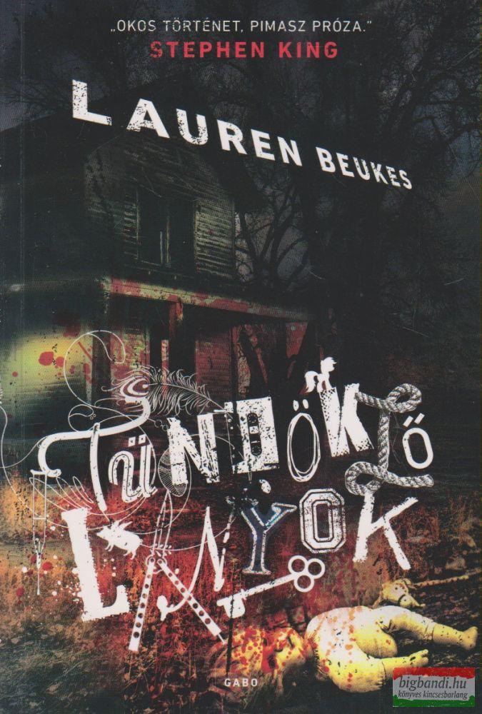 Lauren Beukes - Tündöklő lányok