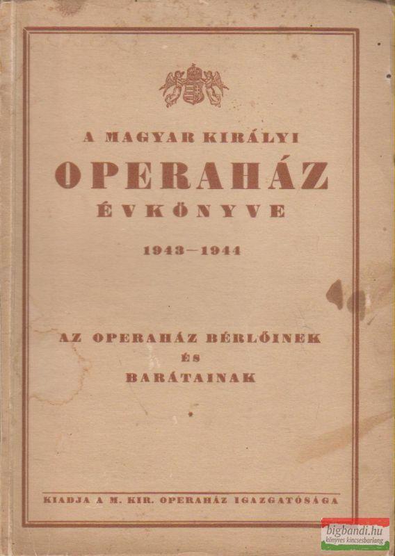 A Magyar Királyi Operaház évkönyve 1943-1944