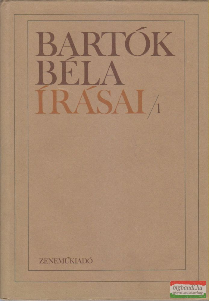 Bartók Béla írásai I.