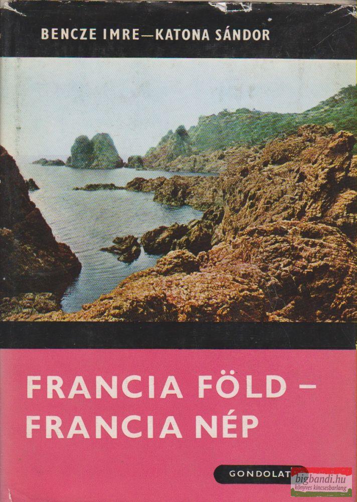 Francia föld - francia nép
