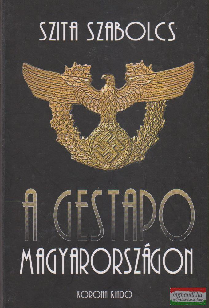 A Gestapo Magyarországon
