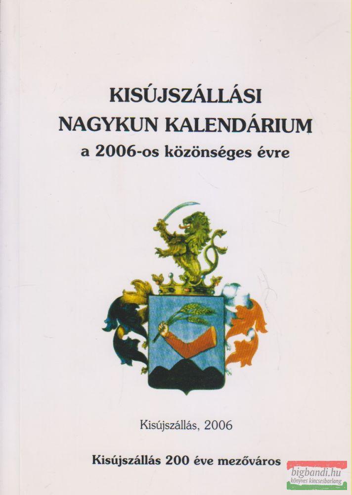 Kisújszállási Nagykun Kalendárium a 2006-os közönséges évre