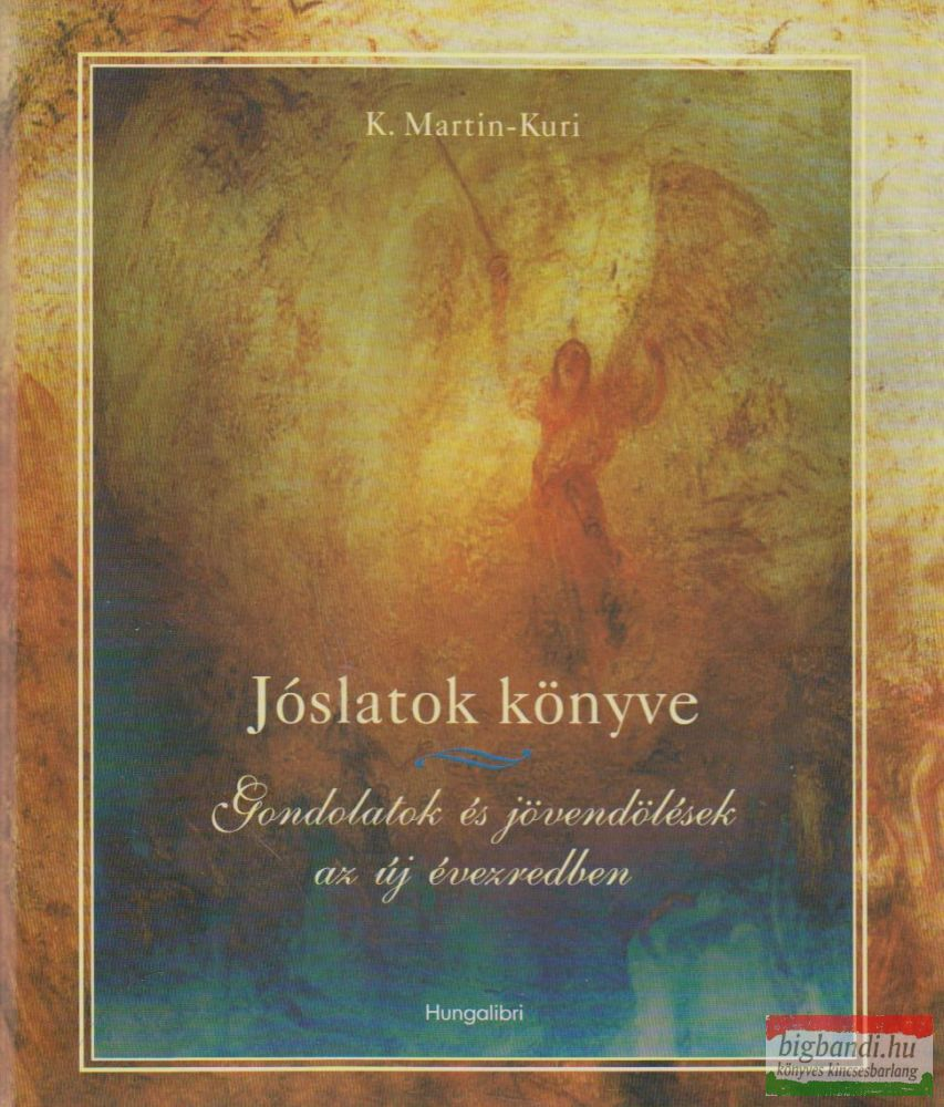 Jóslatok könyve - Gondolatok és jövendölések az új évezredben