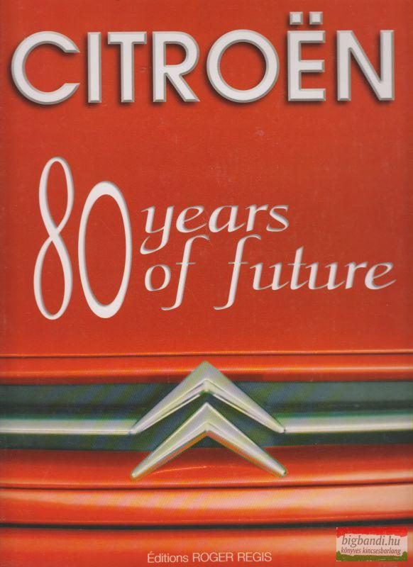 Citroen - 80 years of future