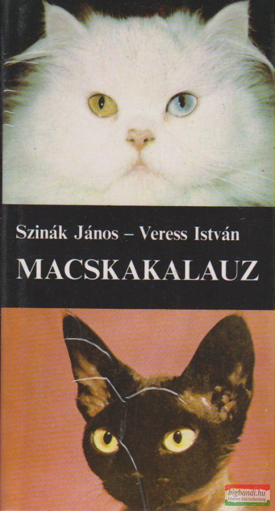 Szinák János, Veress István - Macskakalauz