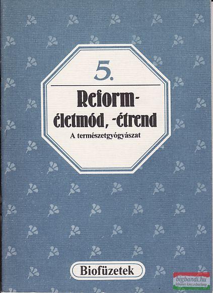 Reforméletmód, -étrend