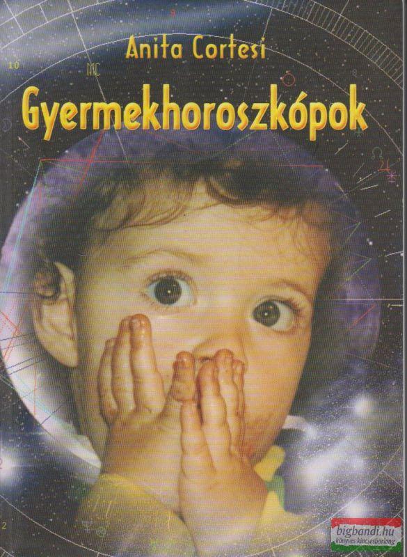 GYERMEKHOROSZKÓPOK