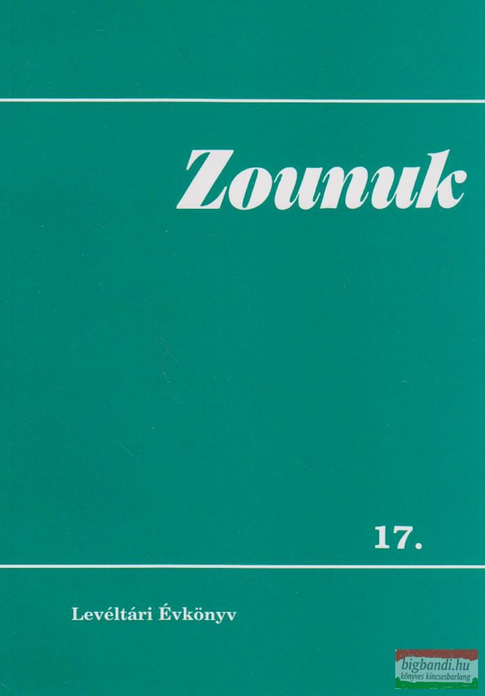 Zounuk 17. - Levéltári Évkönyv