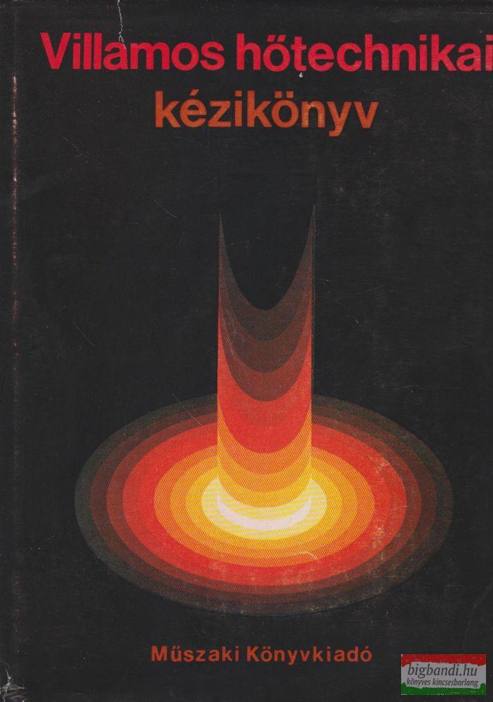 Villamos hőtechnikai kézikönyv