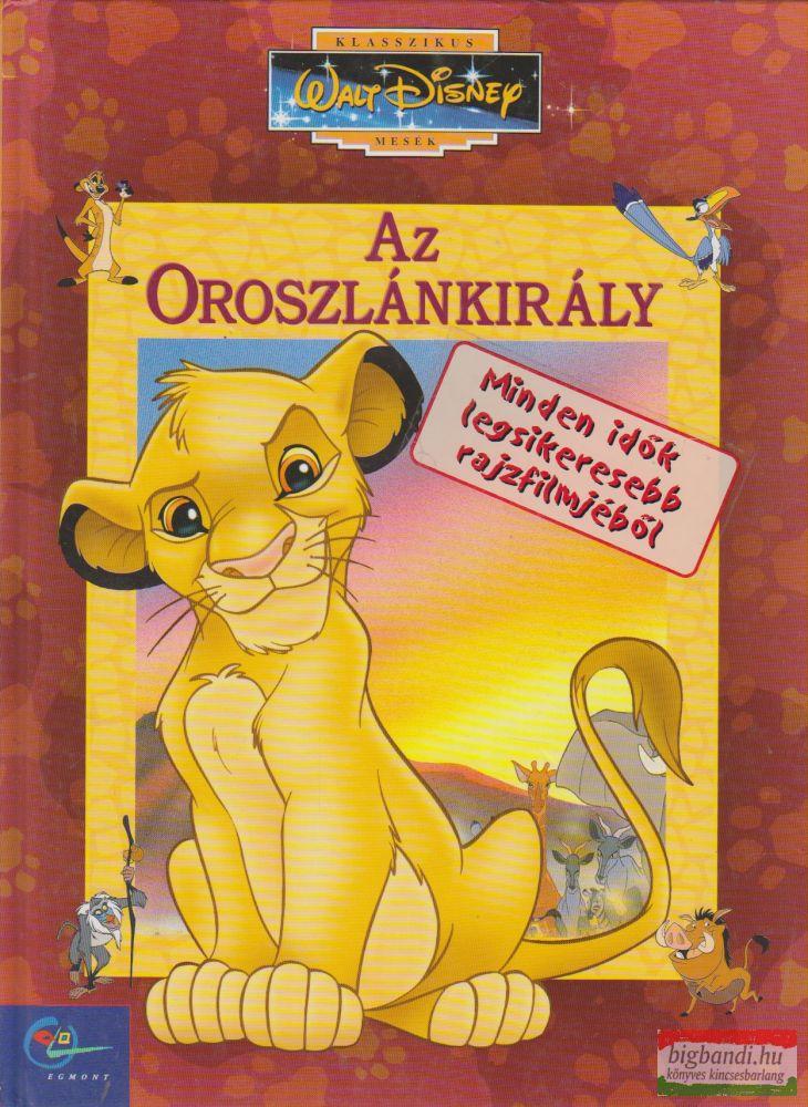 Walt Disney - Az Oroszlánkirály