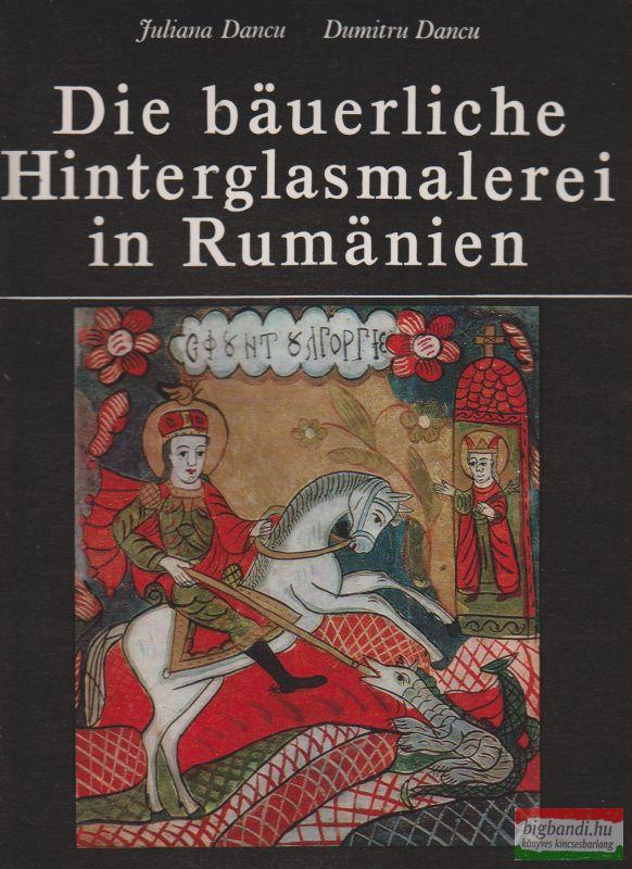 Die bauerliche Hinterglasmalerei in Rumanien