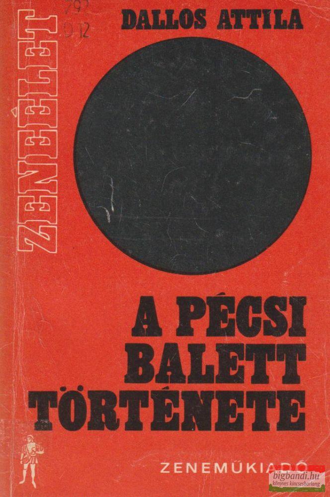 A Pécsi Balett története