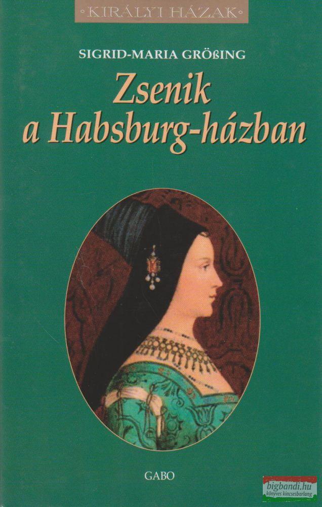 Zsenik a Habsburg-házban