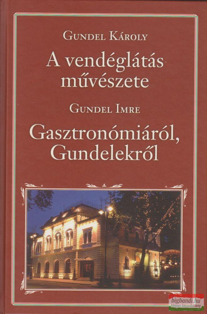 A vendéglátás művészete, Gasztronómiáról és Gundelekről Nemzeti Könyvtár 5.