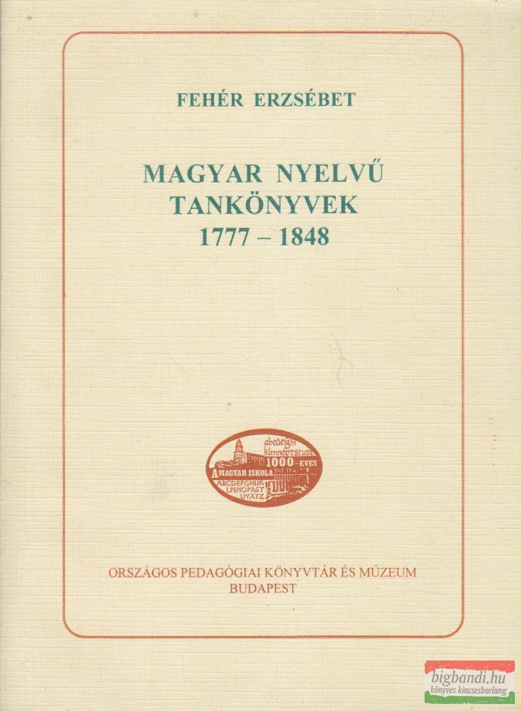 Magyar nyelvű tankönyvek 1777-1848