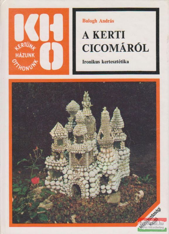 A kerti cicomáról - Ironikus kertesztétika