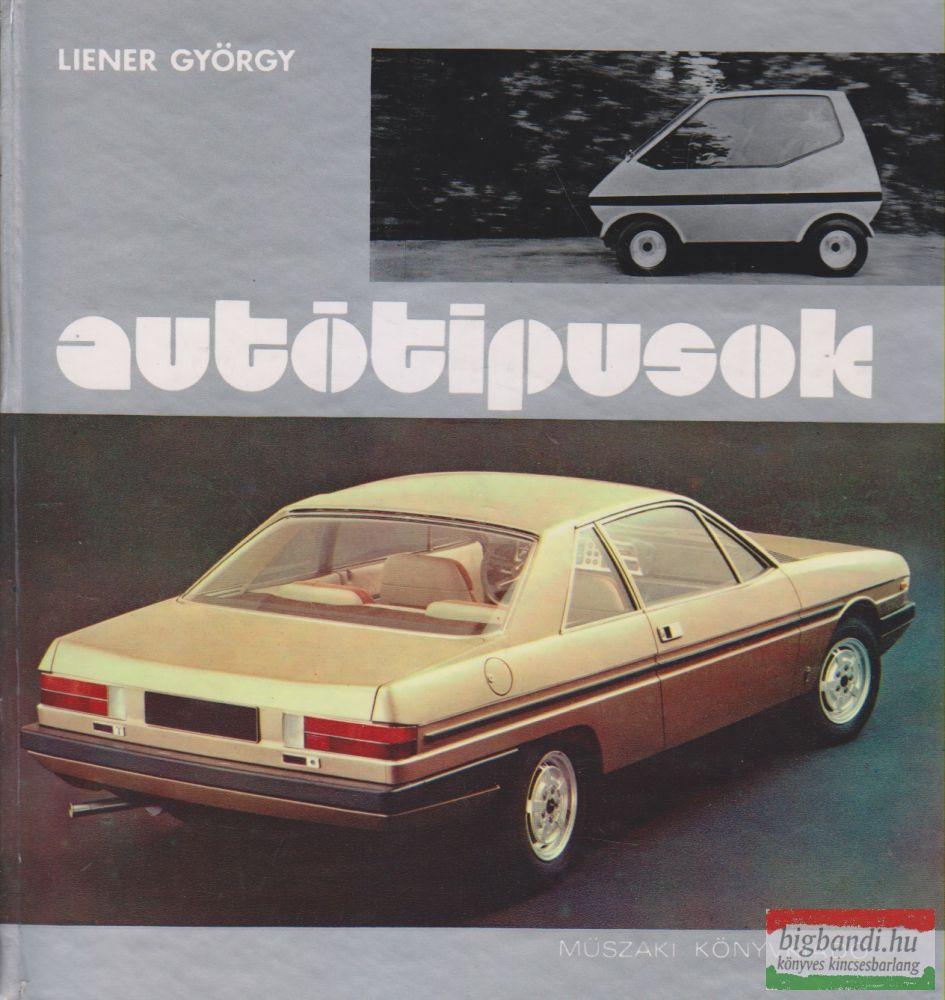 Liener György - Autótipusok (1977)