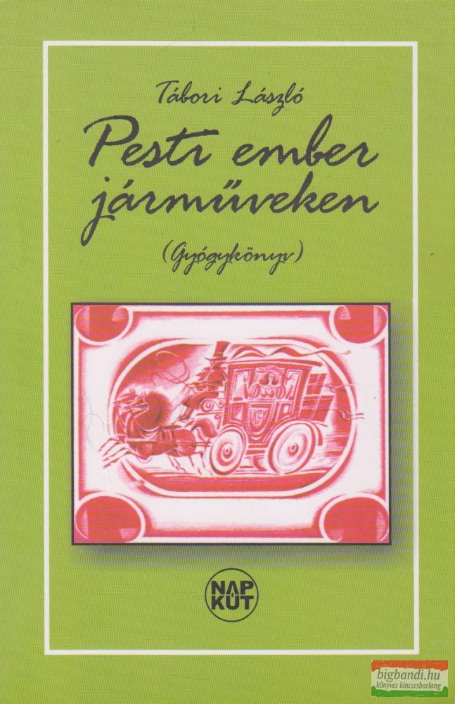 Pesti ember járműveken (Gyógykönyv)