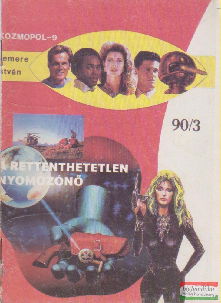Kozmopol-9 1990/3. - A rettenthetetlen nyomozónő