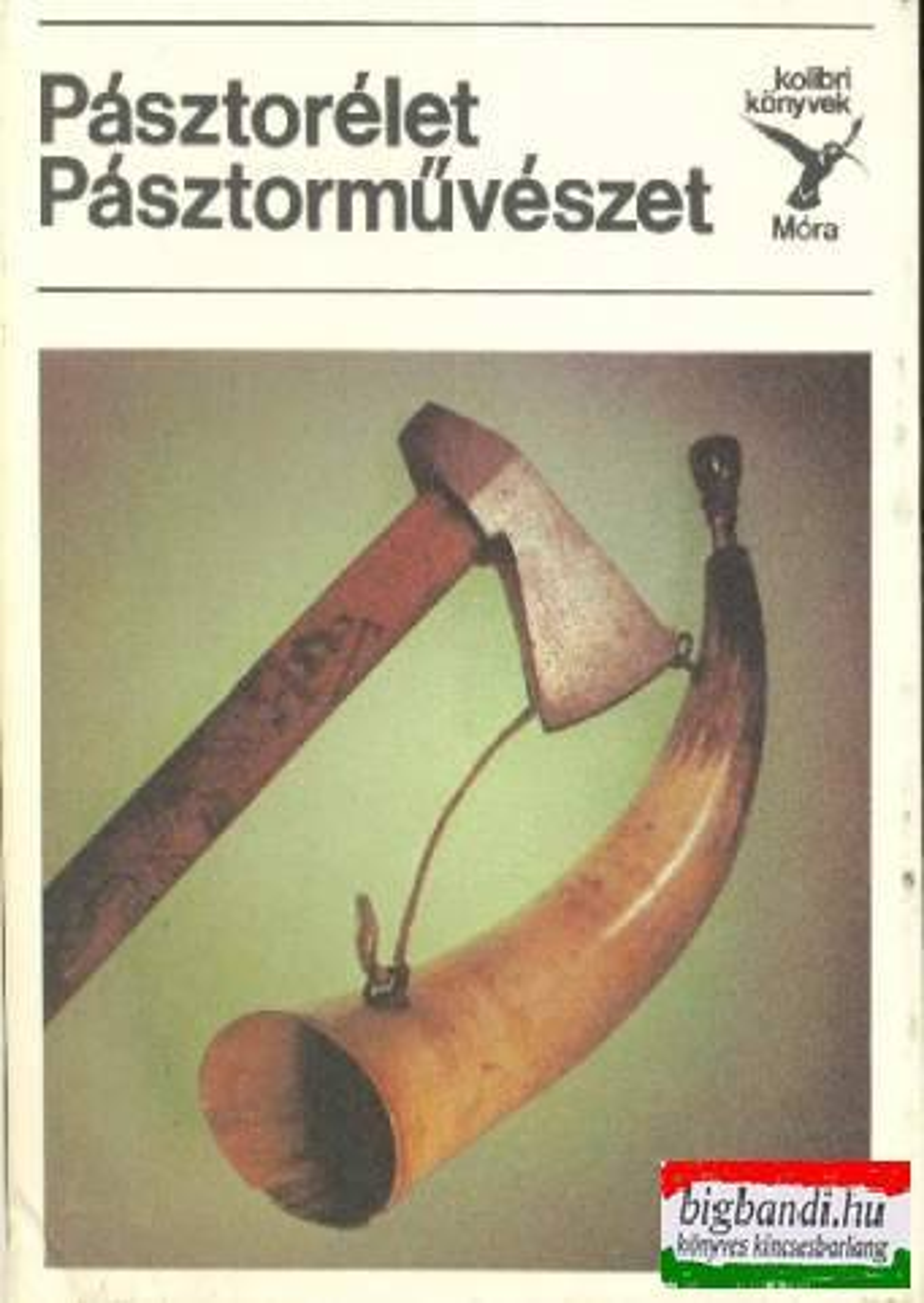 S. Kovács Ilona - Pásztorélet, pásztorművészet (kolibri könyvek)