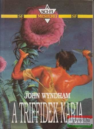 John Wyndham - A triffidek napja