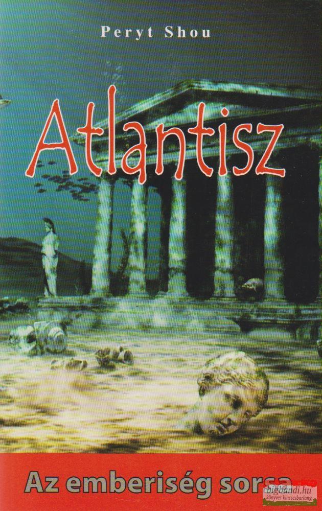 Atlantisz - Az emberiség sorsa