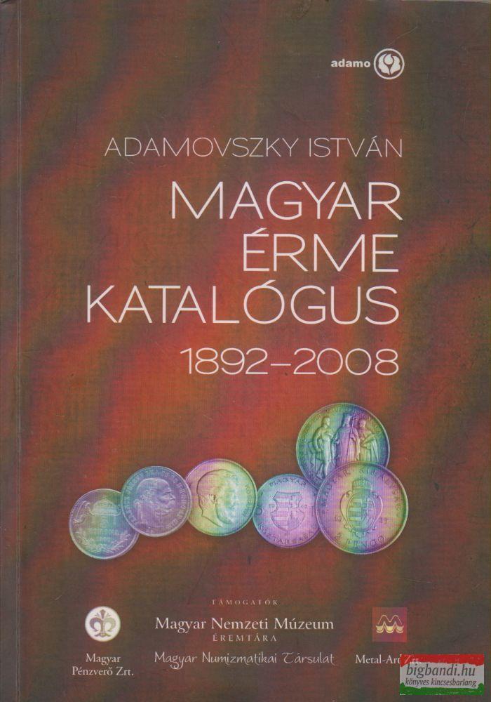 Magyar érme katalógus 1892-2008