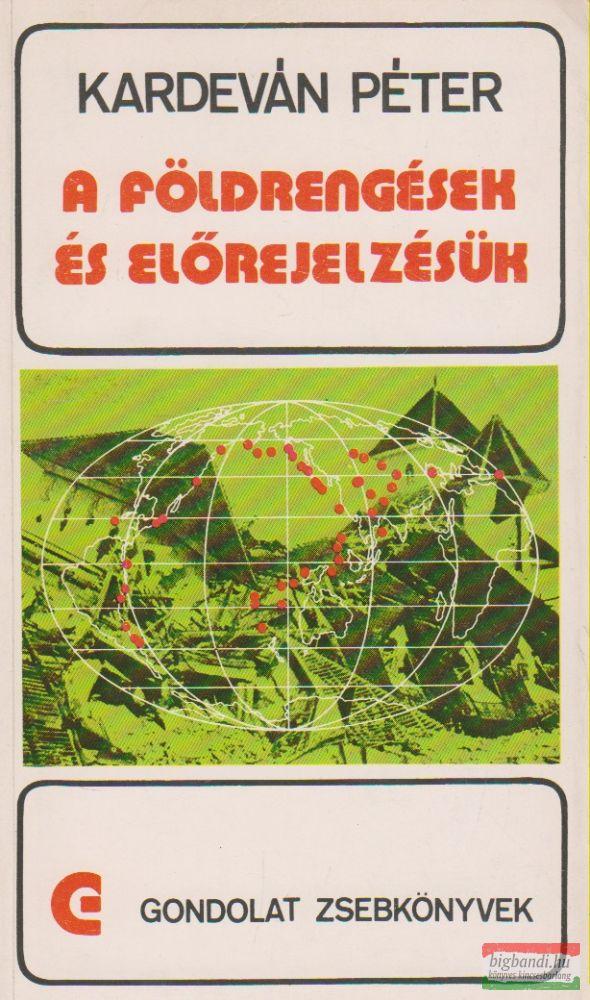 A földrengések és előrejelzésük