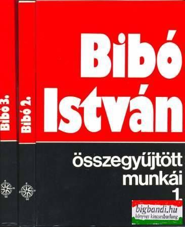 Bibó István összegyűjtött munkái 1-3.