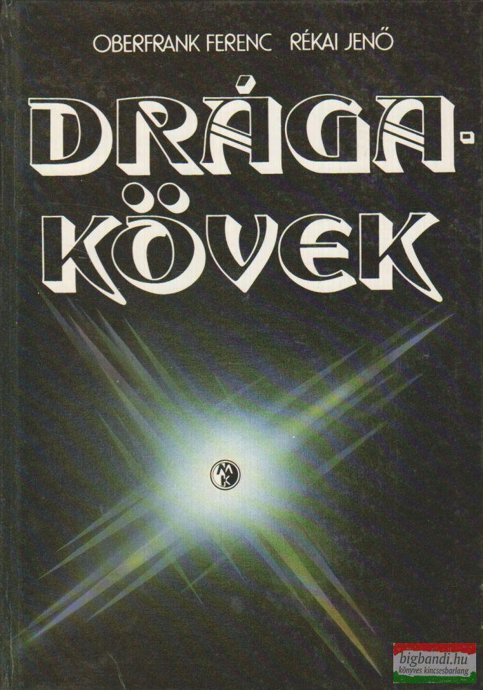 Oberfrank Ferenc - Rékai Jenő - Drágakövek