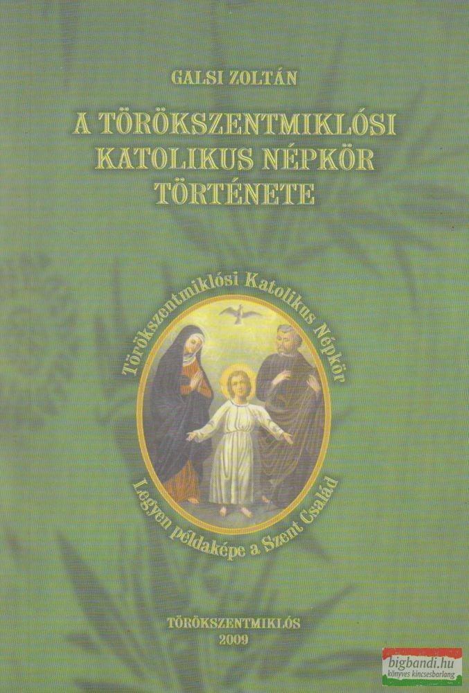 A törökszentmiklósi Katolikus Népkör története