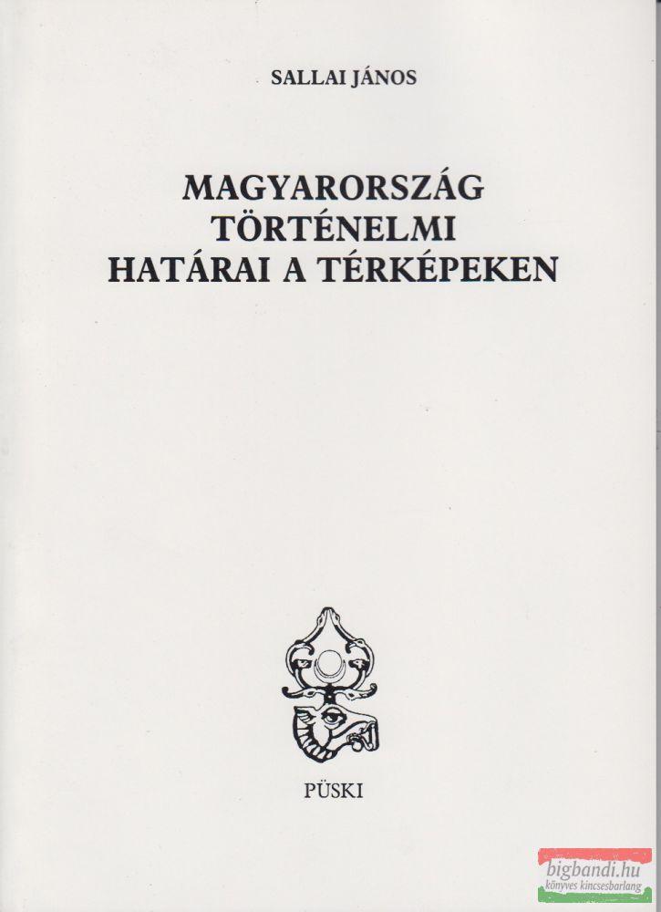 Magyarország történelmi határai a térképeken