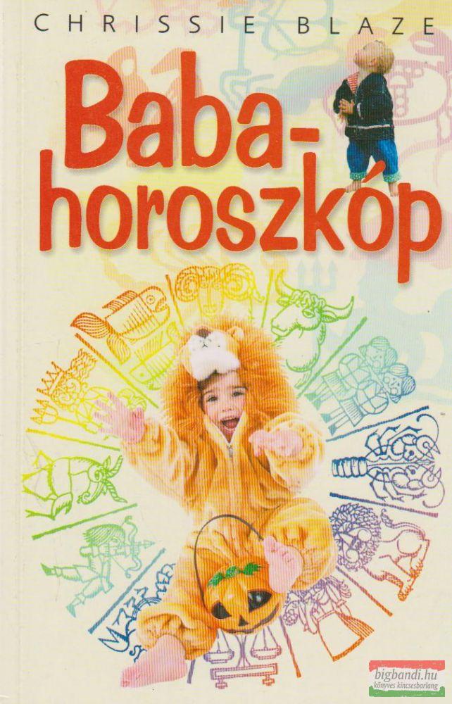 Babahoroszkóp - Csecsemőkortól hároméves korig