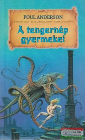 Poul Anderson - A tengernép gyermekei