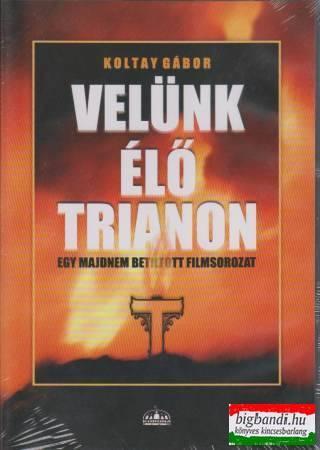 Velünk élő Trianon (4 DVD)