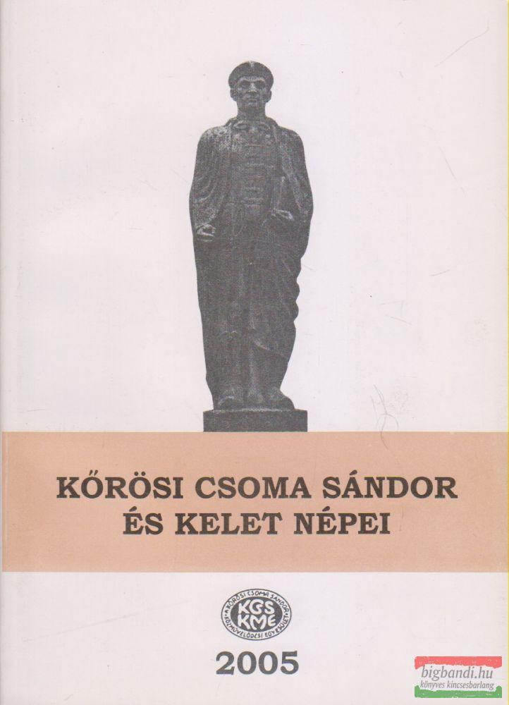 Kőrösi Csoma Sándor és kelet népei