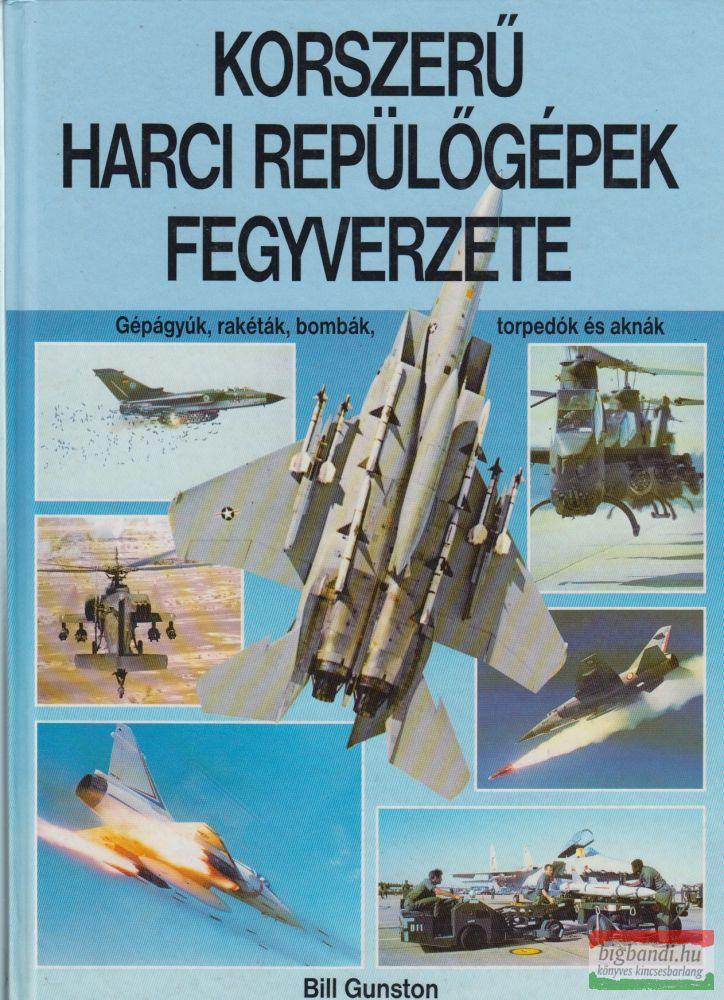 Korszerű harci repülőgépek fegyverzete