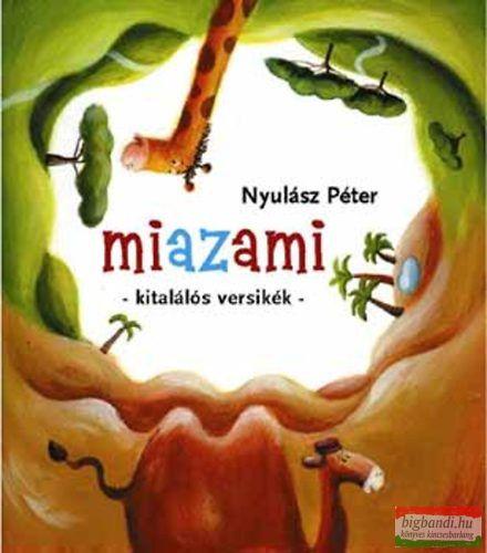 Nyulász Péter - Miazami - Kitalálós versikék