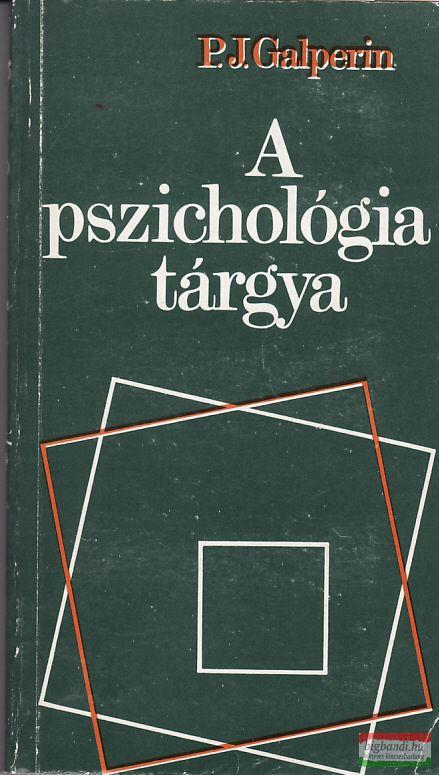 A pszichológia tárgya