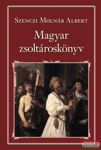 Szenczi Molnár Albert - Magyar zsoltároskönyv