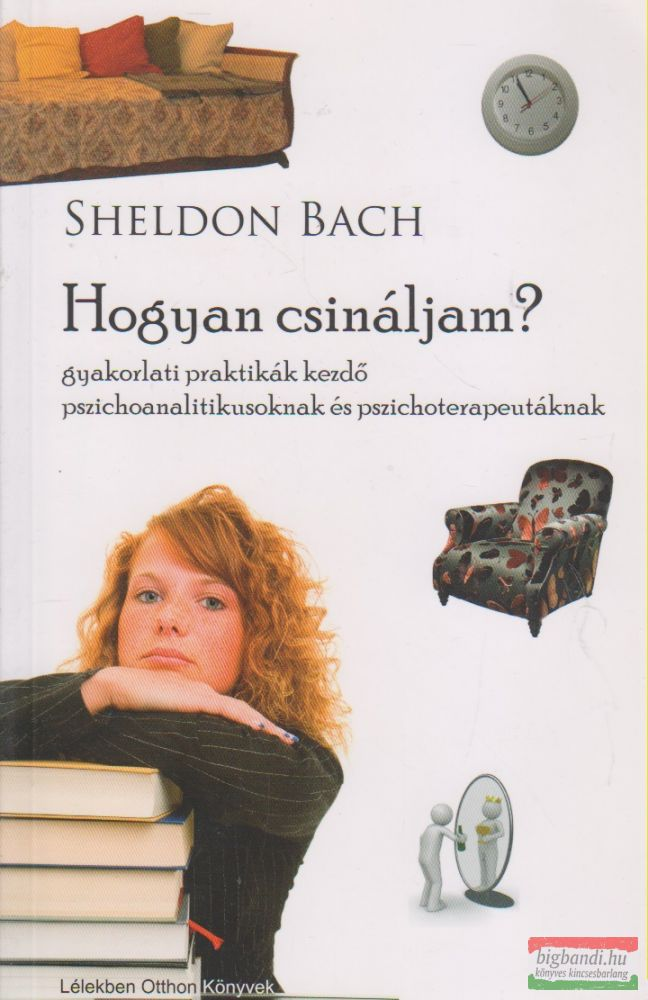 Sheldon Bach - Hogyan csináljam?