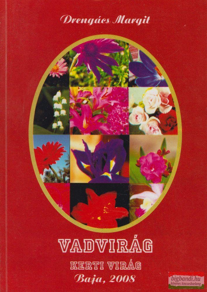 Vadvirág - Kerti virág (2.kötet)