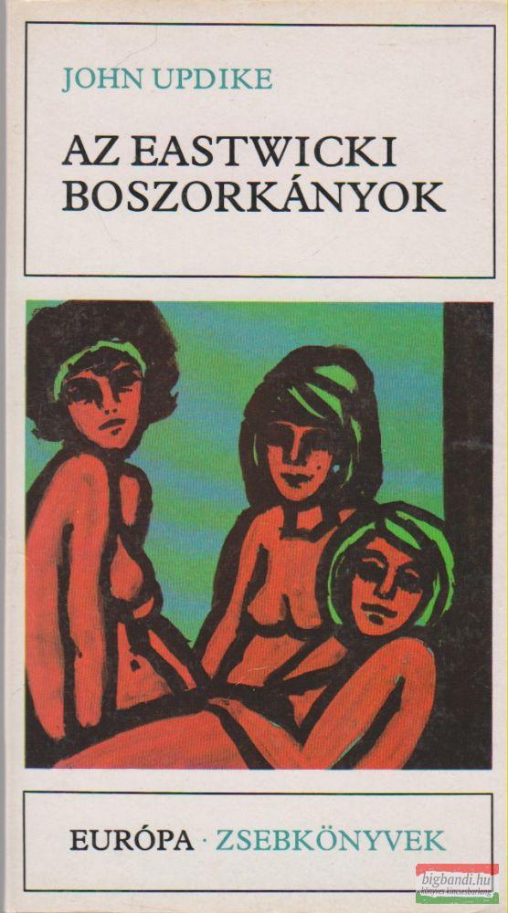 John Updike - Az eastwicki boszorkányok